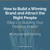 How to Build a Winning Brand and Attract the Right People-Craig McBreen | Fort Collins, CO