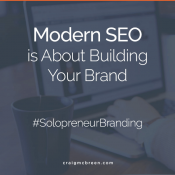 Modern SEO is About Building Your Brand